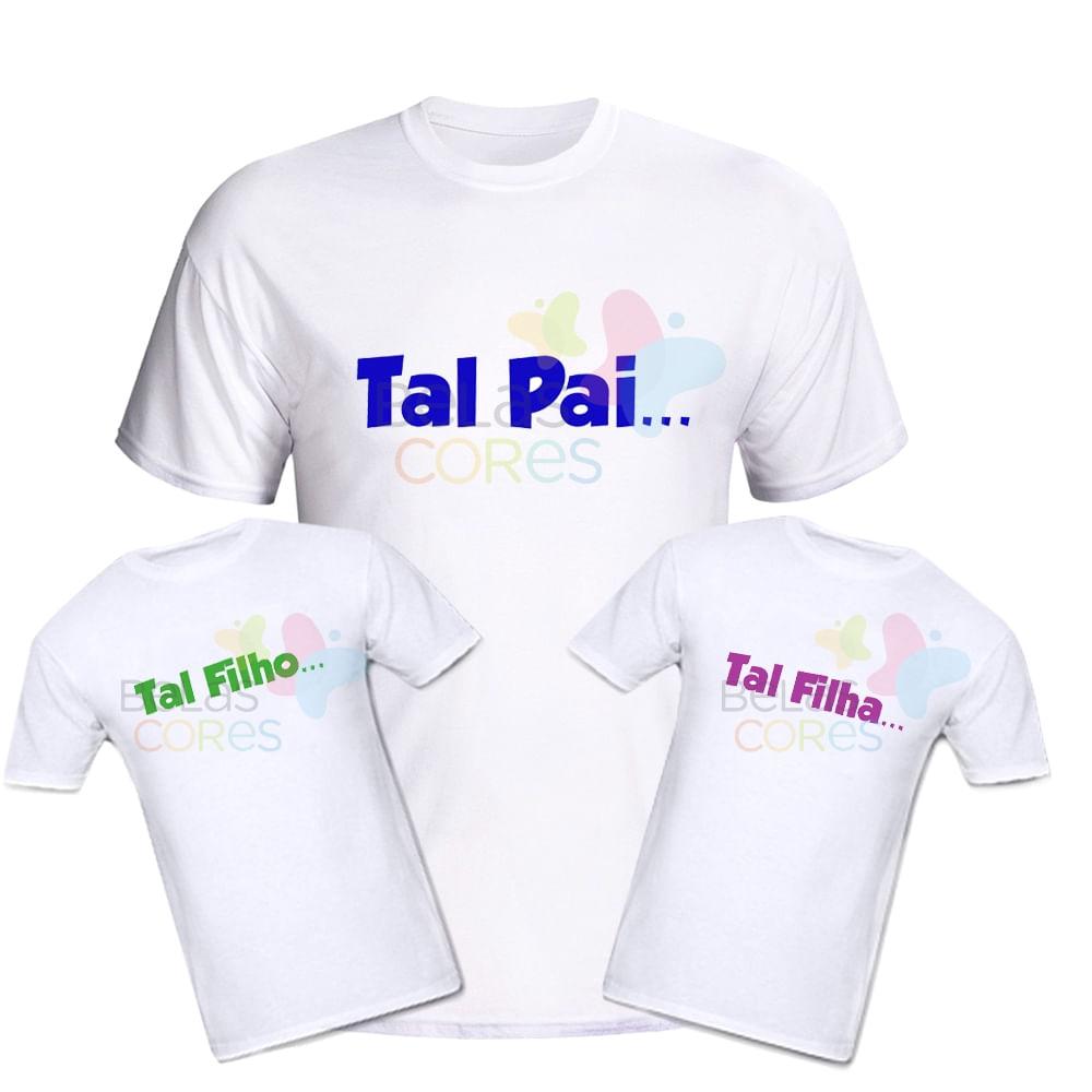 671b55489296 Kit Camisetas 100% Algodão Branca Dia dos Pais - Tal Pai / Tal Filho - Kit  com 3 unidades - belascores